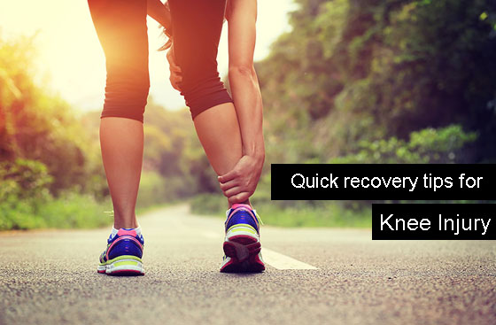Quick recovery tips for knee injury