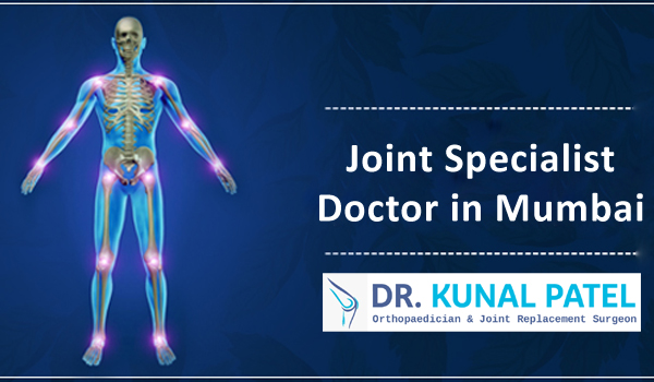Best Joint Specialist Doctor Mumbai